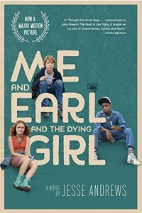 Andrews - Me and Earl and the Dying Girl